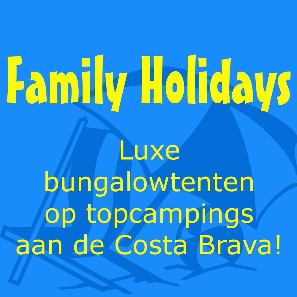 Familyholidays Bungalowtenten aan de Costa Brava